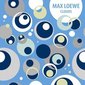 MAX LOEWE - CLOUDS